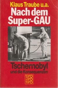 Nach-dem-Super-GAU-Tschernobyl-u-d-Konsequenzen-Klaus-Traube-u-a
