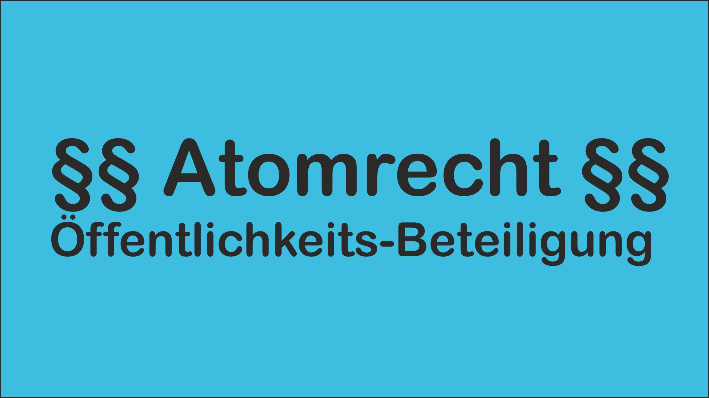 Atomrecht: Funktion der Öffentlichkeitsbeteiligung – Das Mülheim-Kärlich-Urteil des Bundesverfassungsgerichts 1979