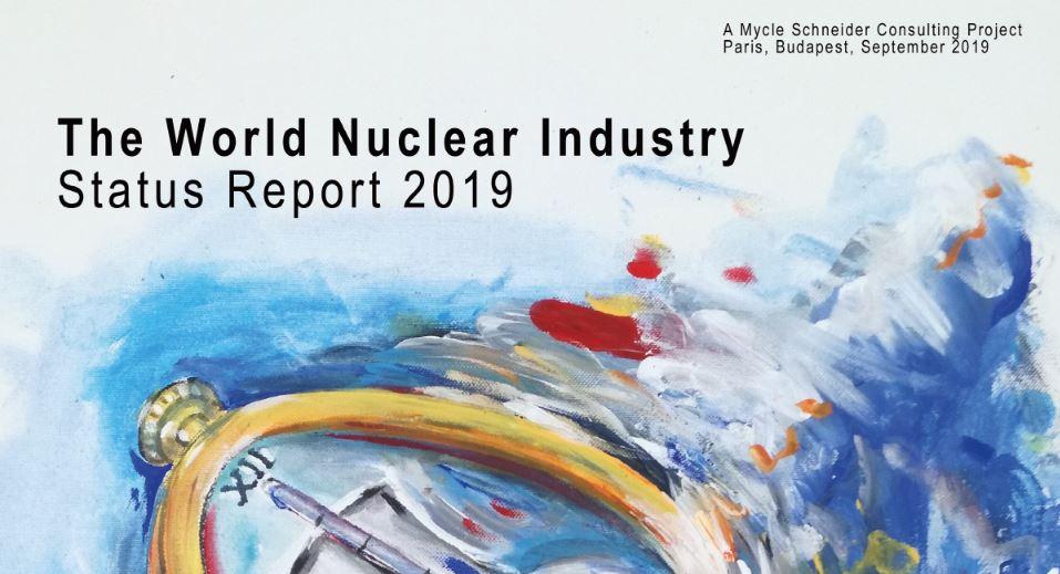Fakten: Atomenergie kein Retter vor der Klimakatastrophe – World Nuclear Industry Status Report 2019